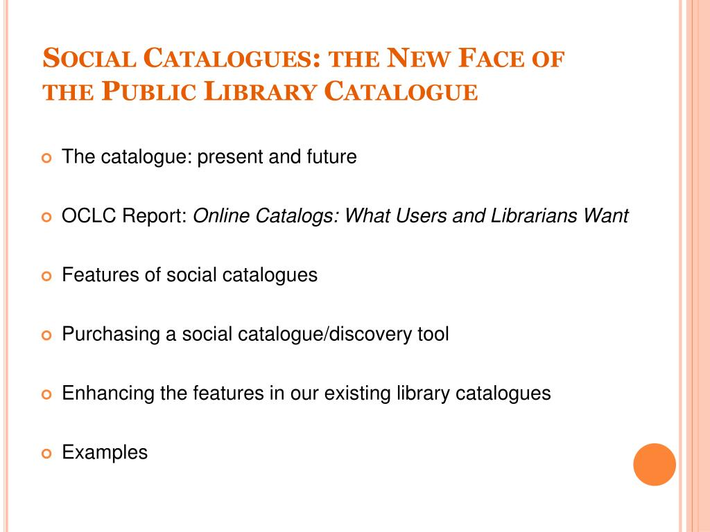PPT - Social Catalogues: the New Face of the Public Library