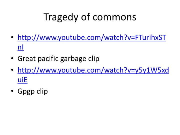 Tragedy of commons