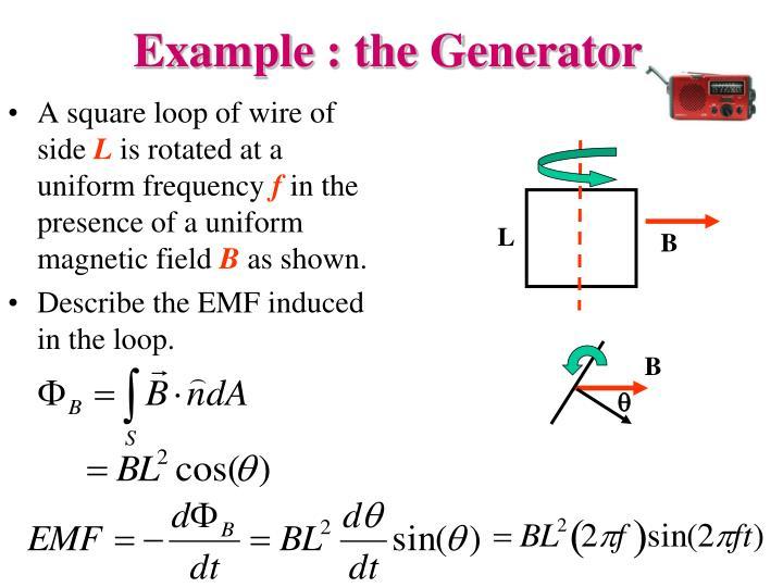 Example : the Generator