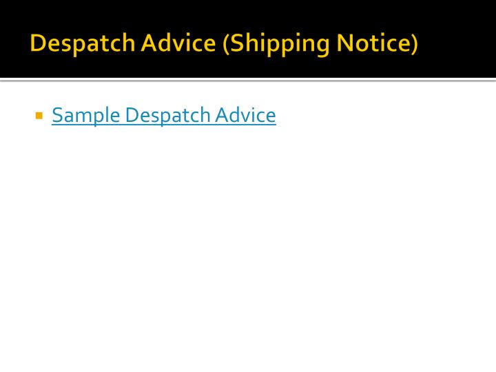 Despatch Advice (Shipping Notice)