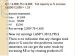q 1 12 000 75 16 000 full capacity as increase 16 000 12 000 1 33