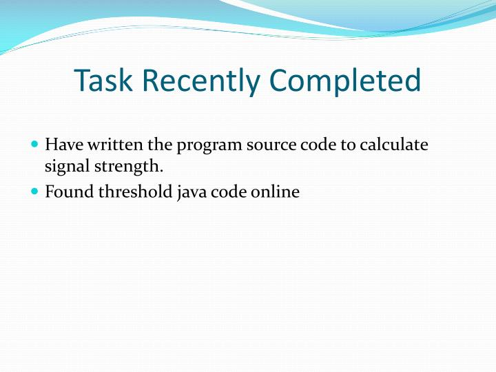 Task r ecently c ompleted