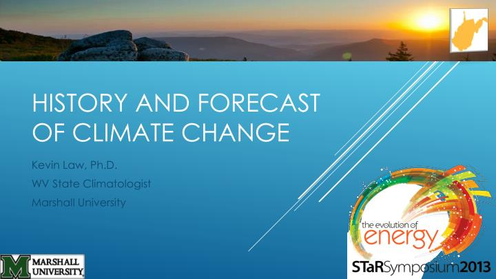 History and forecast of climate change
