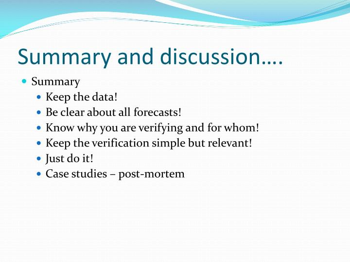 Summary and discussion….