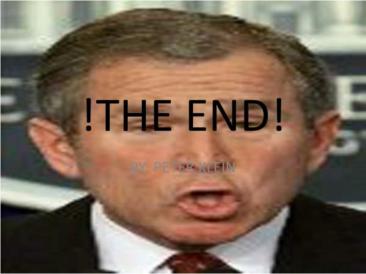 !THE END!