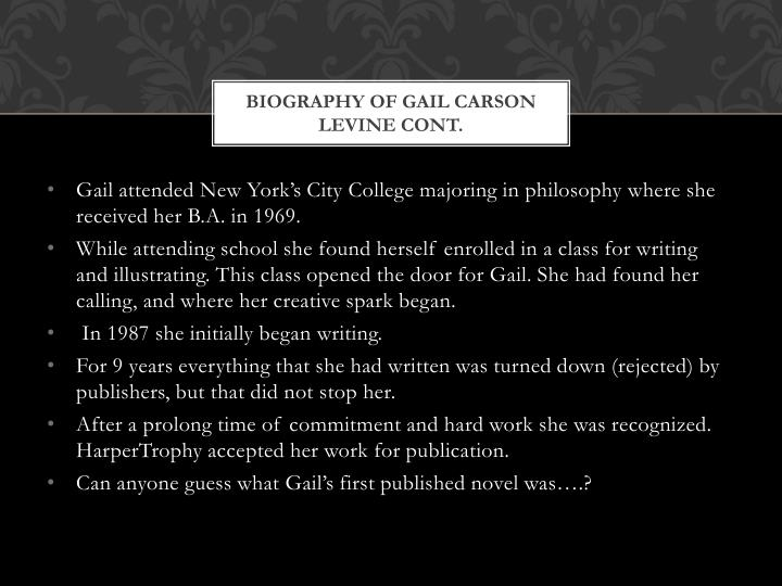 Biography of Gail Carson Levine cont.