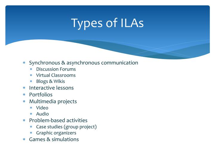 Types of ILAs