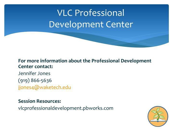Vlc professional development center