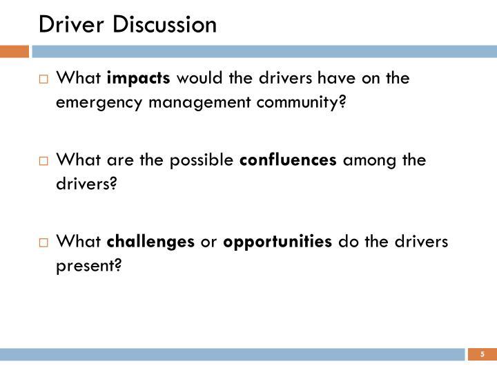 Driver Discussion