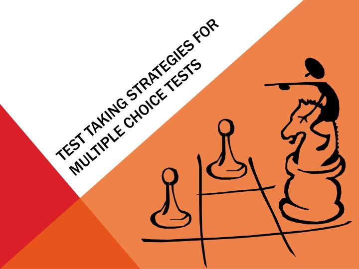 test taking strategies for multiple choice tests n.