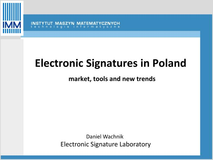 electronic signatures in poland market tools and new trends n.