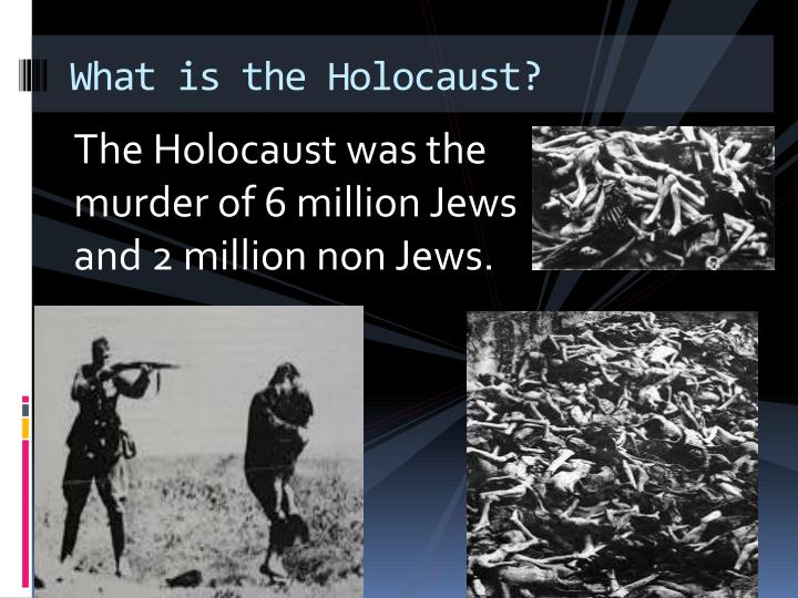 the holocaust was a very important The united holocaust memorial museum says, the holocaust was the systematic, bureaucratic, state-sponsored persecution and murder of six million we all need to be very careful about any hate-propaganda this is very important it starts as a small stream, but then it has the potential to erupt.