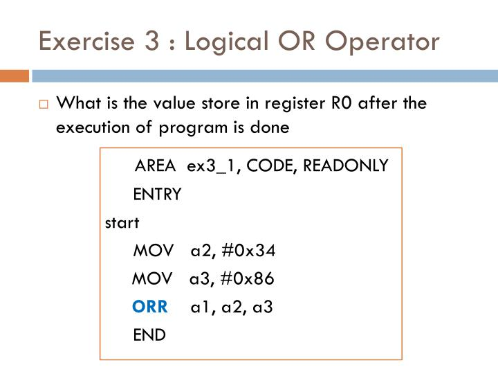 Exercise 3 : Logical OR Operator