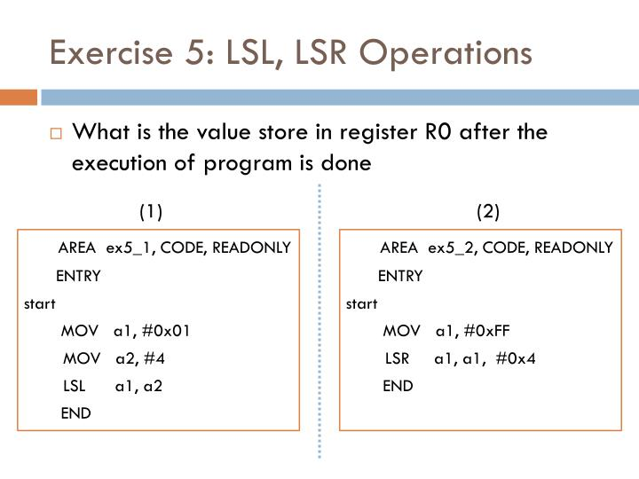Exercise 5: LSL, LSR Operations