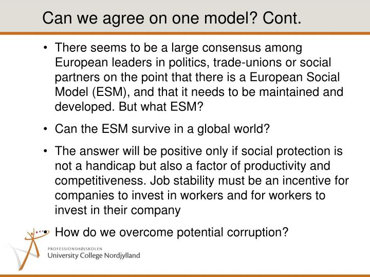 Can we agree on one model? Cont.
