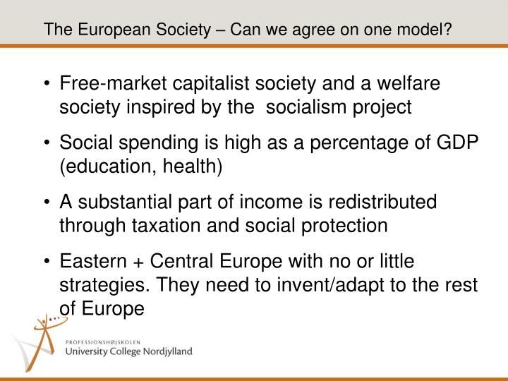 The European Society – Can we agree on one model?