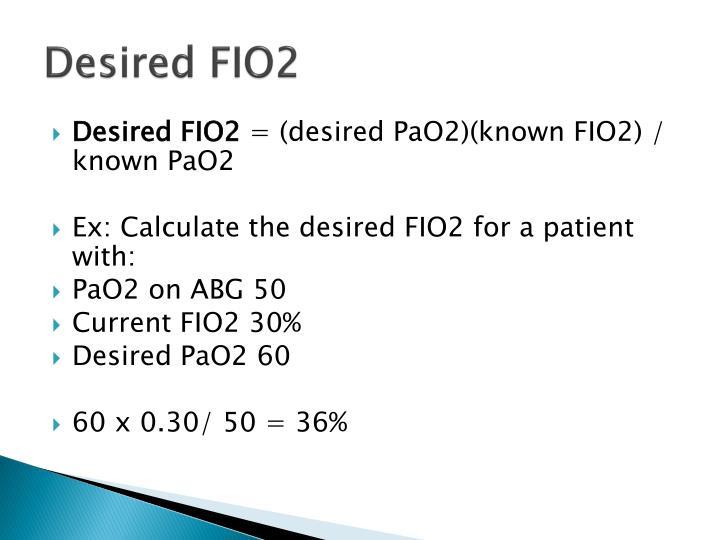 Desired FIO2