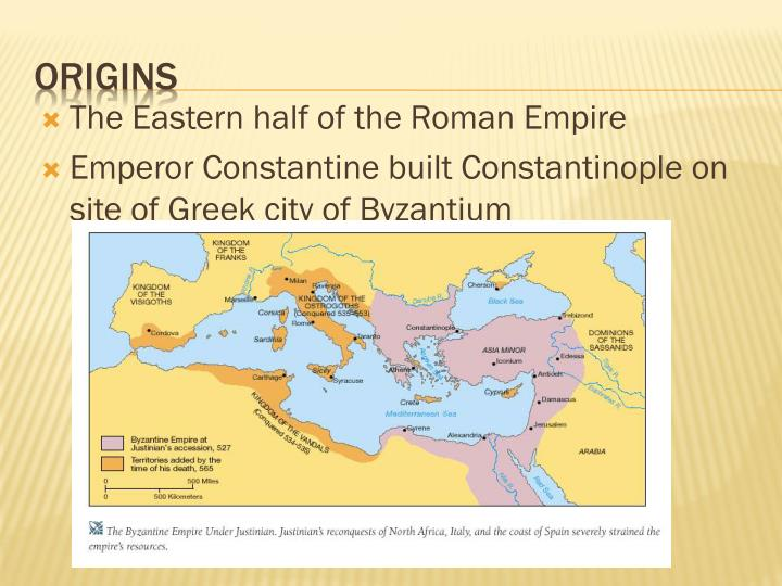 The Eastern half of the Roman Empire
