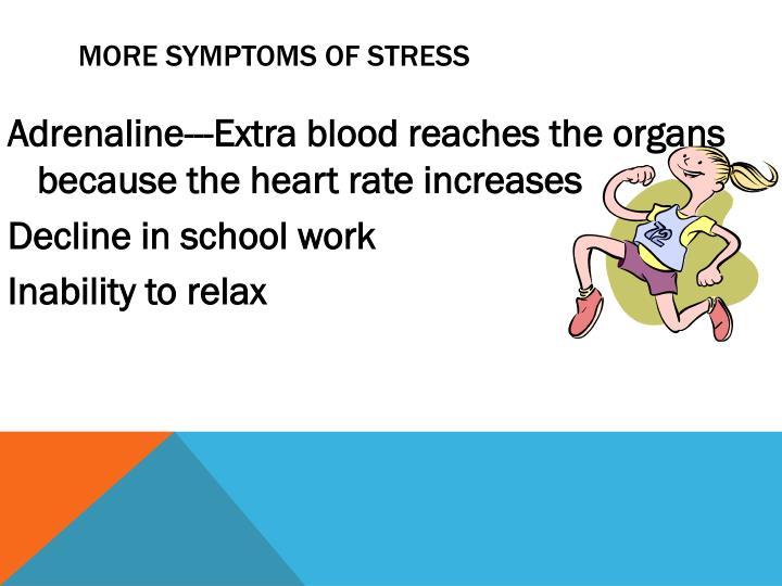 More Symptoms of Stress