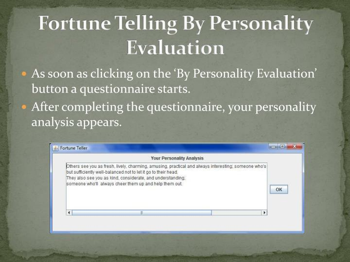 Fortune Telling By Personality Evaluation