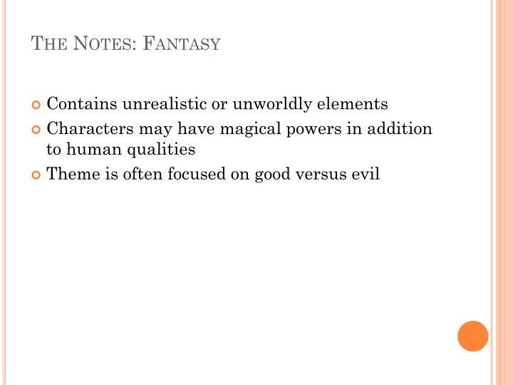 The Notes: Fantasy