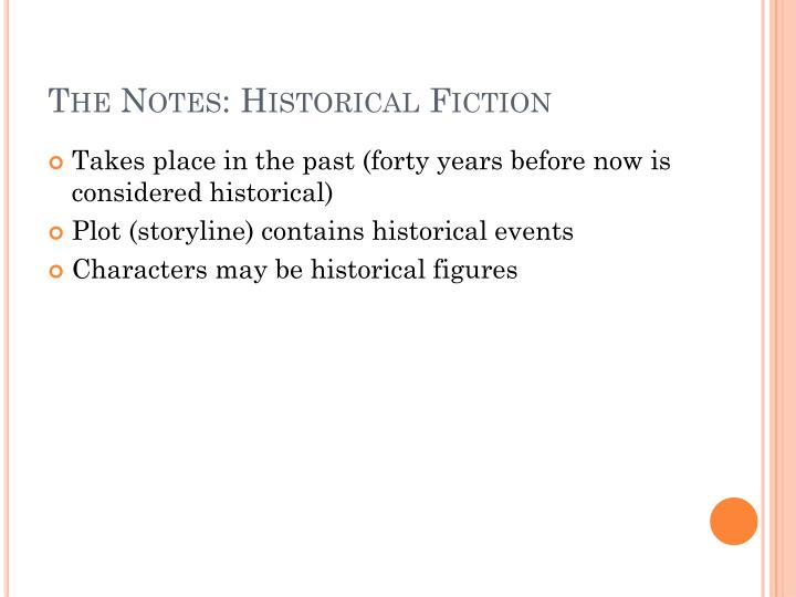 The Notes: Historical Fiction