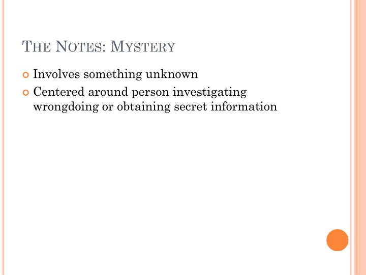 The Notes: Mystery