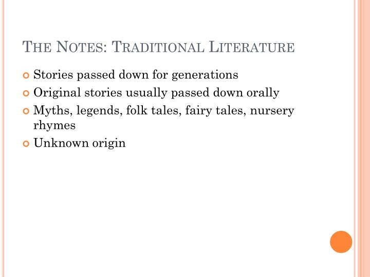 The Notes: Traditional Literature