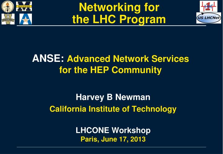 Anse advanced network services for the hep community