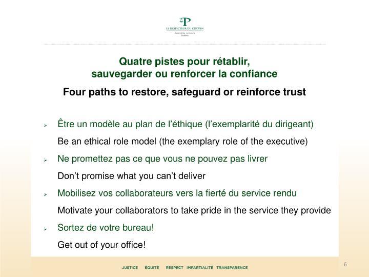 Quatre pistes pour rétablir,
