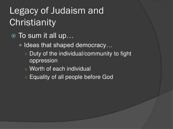 Legacy of Judaism and Christianity
