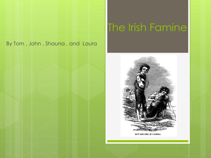 how the irish famine shapes irish This article on famine in irish history looks at how war provoked famine and massive population loss and aided conquest in early modern ireland.