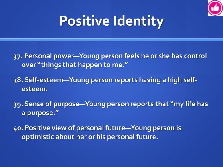 Positive Identity