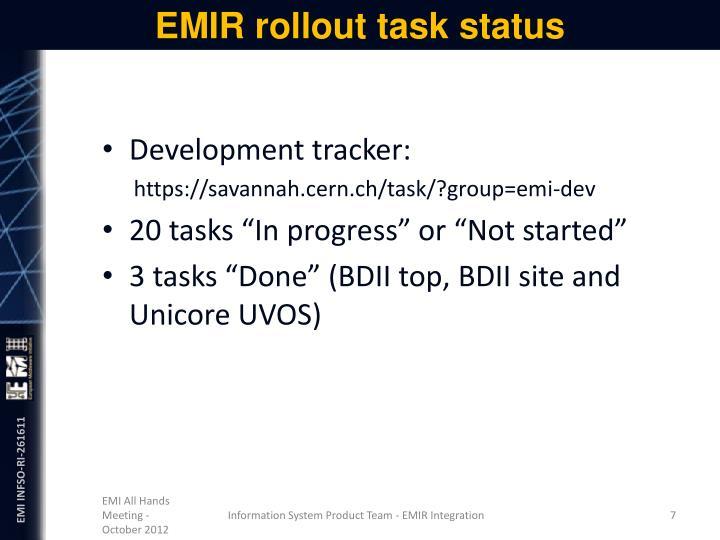 EMIR rollout task status