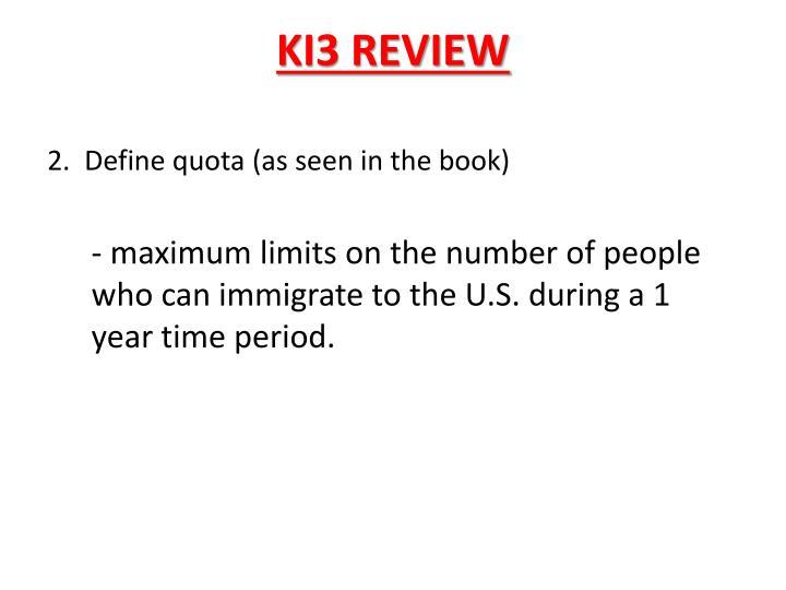 KI3 REVIEW