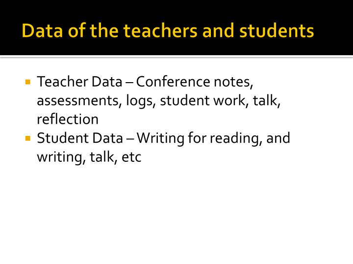 Data of the teachers and students