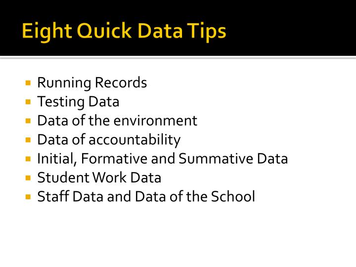 Eight quick data tips