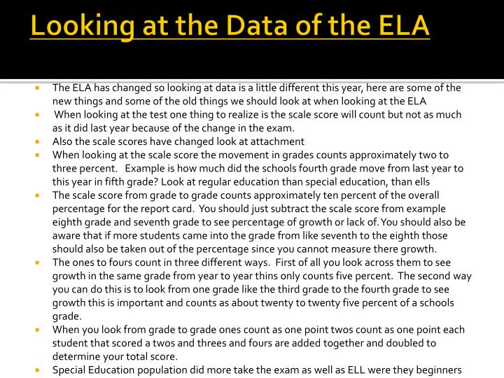 Looking at the Data of the ELA