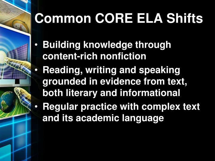 Common core ela shifts