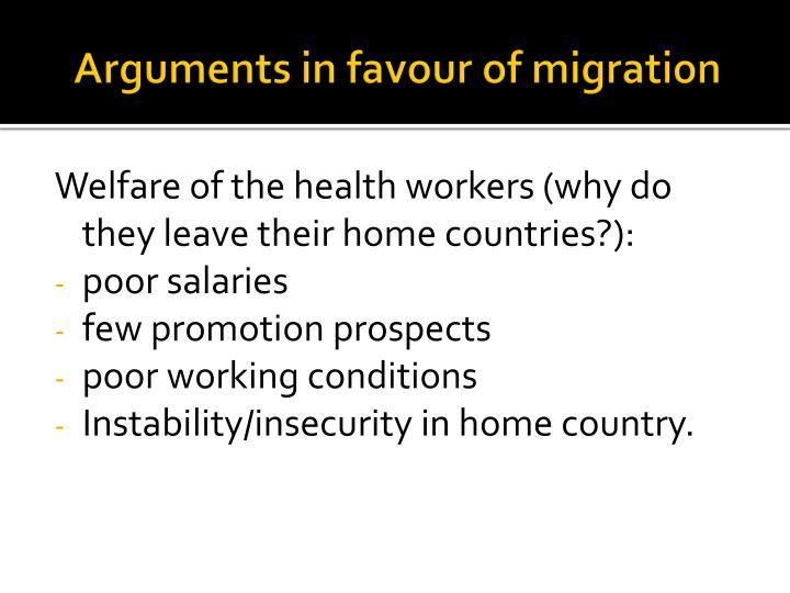 Arguments in favour of migration