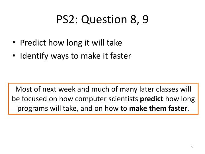 PS2: Question 8, 9