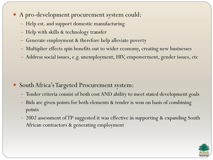 A pro-development procurement system could: