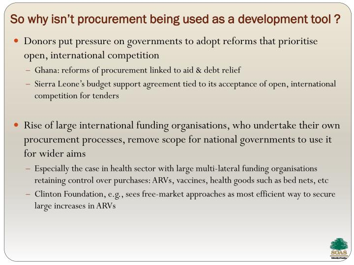 So why isn't procurement being used as a development tool ?