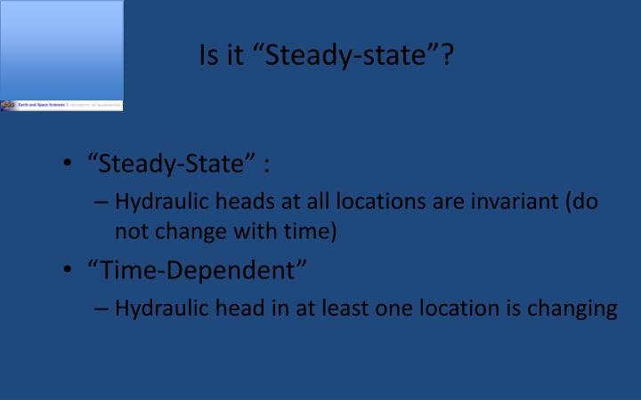 Is it steady state