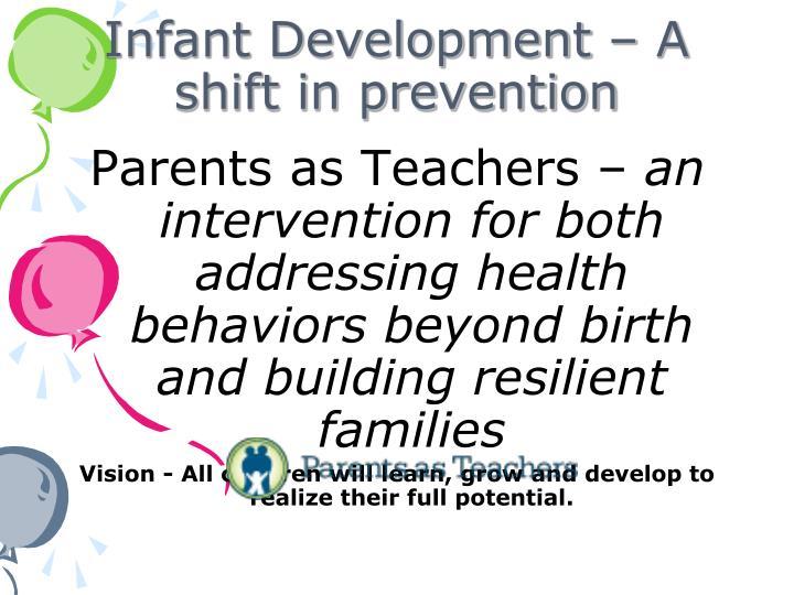 Infant Development – A shift in prevention