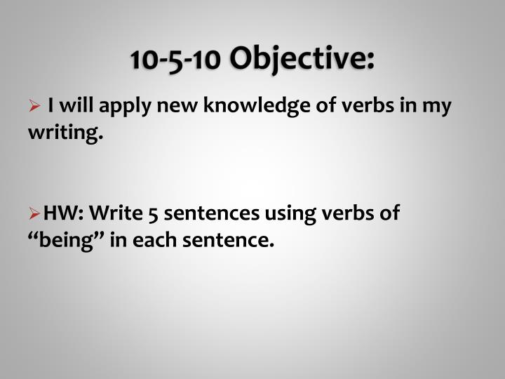 10-5-10 Objective: