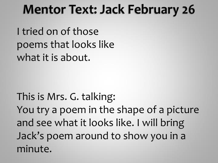 Mentor text jack february 26