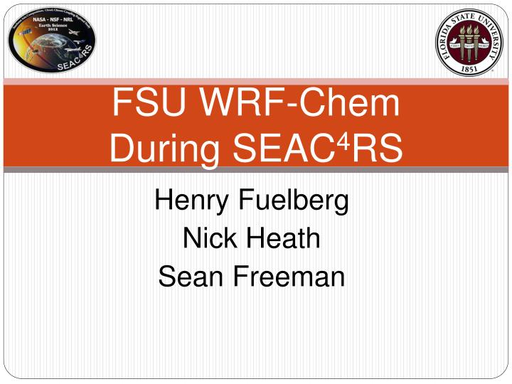 fsu wrf chem during seac 4 rs n.