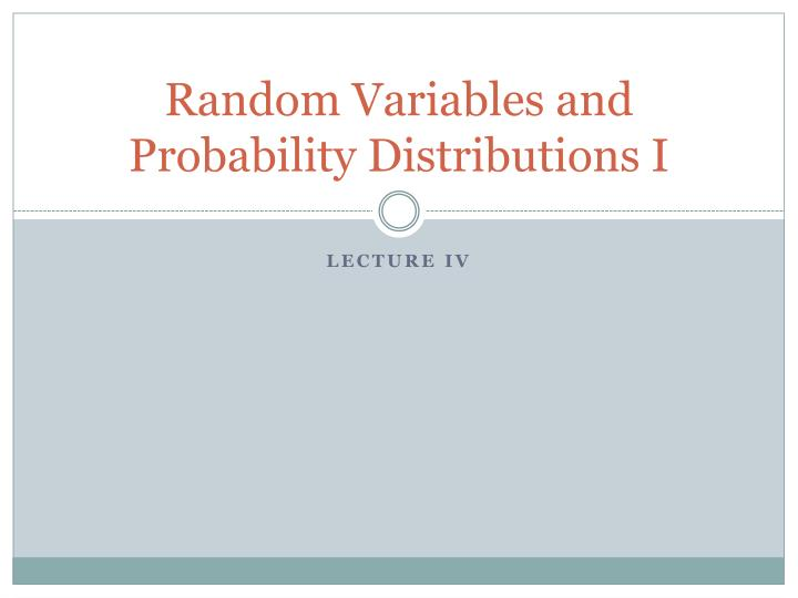 random variables and probability distributions i n.