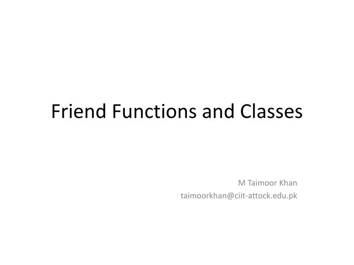 friend functions and classes n.